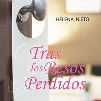 Tras los besos perdidos - Helena Nieto