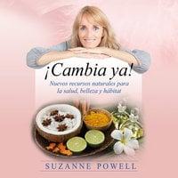 ¡Cambia ya! - Suzanne Powell