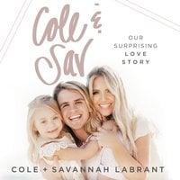 Cole and Sav - Savannah LaBrant, Cole LaBrant
