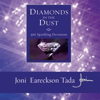 Diamonds in the Dust - Joni Eareckson Tada