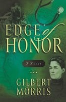 Edge of Honor - Gilbert Morris