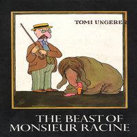 Beast of Monsieur Racine - Tomi Ungerer