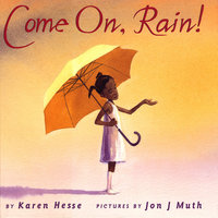Come On, Rain - Karen Hesse