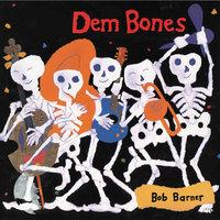 Dem Bones - Bob Barner