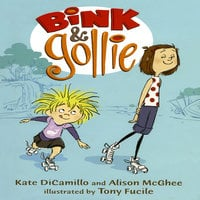 Bink & Gollie - Kate DiCamillo
