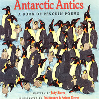 Antarctic Antics - Judy Sierra
