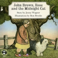 John Brown, Rose and the Midnight Cat - Jenny Wagner