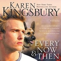 Every Now and Then - Karen Kingsbury