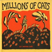 Millions Of Cats - Wanda Gag