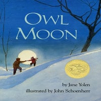 Owl Moon - Jane Yolen