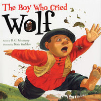 The Boy Who Cried Wolf - B.G. Hennessy