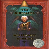 The Dinosaurs Of Waterhouse Hawkins - Barbara Kerley