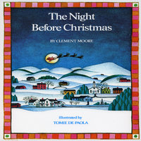 The Night Before Christmas - Clement Clarke Moore