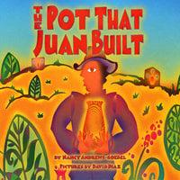 The Pot That Juan Built - Nancy Andrews-Goebel