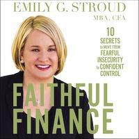 Faithful Finance - Emily G. Stroud