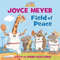 Field of Peace - Joyce Meyer