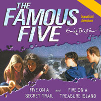 Five On Treasure Island & Five On a Secret Trail - Enid Blyton