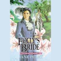 Folly's Bride - Jane Peart