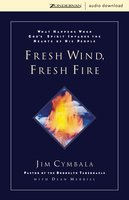 Fresh Wind, Fresh Fire - Jim Cymbala,Dean Merrill