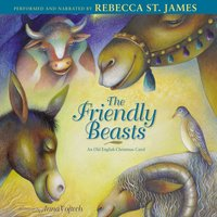 Friendly Beasts - Rebecca St. James