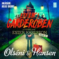 Ett lik i garderoben - Micke Hansen,Christina Olséni