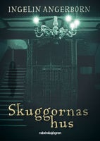 Skuggornas hus - Ingelin Angerborn