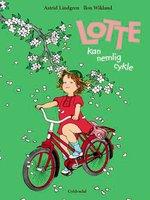 Lotte kan nemlig cykle - Astrid Lindgren
