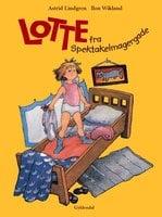 Lotte fra Spektakelmagergade - Astrid Lindgren