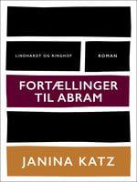 Fortællinger til Abram - Janina Katz
