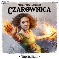 Tropiciel II: Czarownica - Małgorzata Lisińska