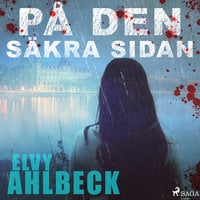 På den säkra sidan - Elvy Ahlbeck