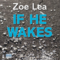 If He Wakes - Zoe Lea