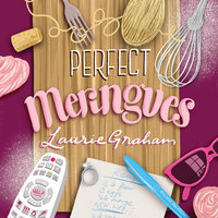 Perfect Meringues - Laurie Graham