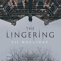 The Lingering - S. J. I. Holliday