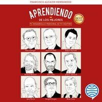 Aprendiendo de los mejores - Francisco Alcaide Hernández