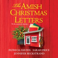 The Amish Christmas Letters - Jennifer Beckstrand