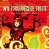 Elverfolkets skæbne 4: Den forunderlige fløjte - Peter Gotthardt