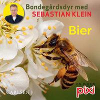 Bondegårdens dyr med Sebastian Klein: Bier - Sebastian Klein