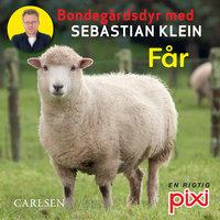 Bondegårdens dyr med Sebastian Klein: Får - Sebastian Klein