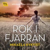 Rök i fjärran - Mikaela Nykvist