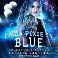 For a Pixie in Blue - Cecilia Randell