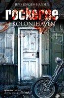 Rockerne i kolonihaven - Jens Jørgen Hansen