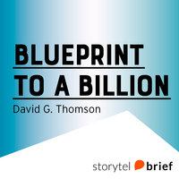 Blueprint to a Billion - David G. Thomson