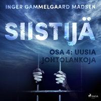 Siistijä 4: Uusia johtolankoja - Inger Gammelgaard Madsen