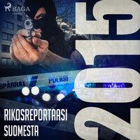 Rikosreportaasi Suomesta 2015 - Eri Tekijöitä