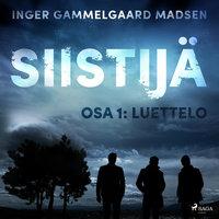 Siistijä 1: Luettelo - Inger Gammelgaard Madsen