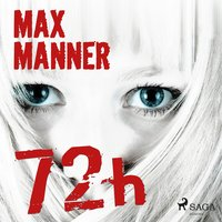 72h - Max Manner