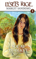 Lysets rige 9 - Sol af Isfolket - Margit Sandemo