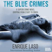 The Blue Crimes - Enrique Laso