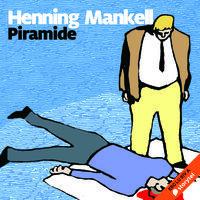 Piramide - Henning Mankell
